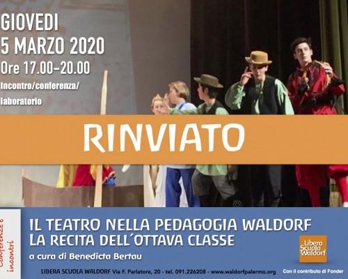 Il teatro nella pedagogia Waldorf. La recita dell´Ottava è rinviato